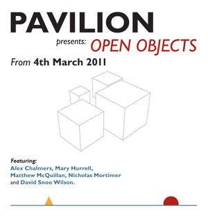 PAVILION presents OPEN OBJECTS
