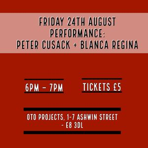 Performance By Peter Cusack + Blanca Regina