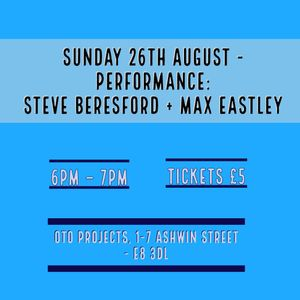 Performance: Steve Beresford + Max Eastley