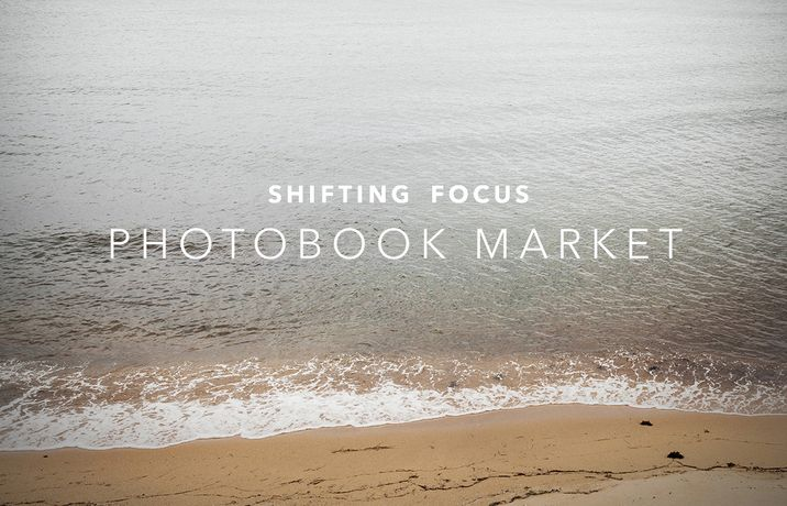 Photobook Market - Shifting Focus: Image 0