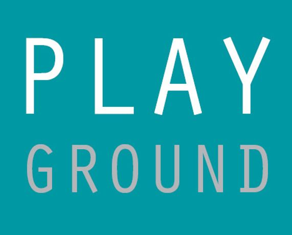 Play Ground | ideas, collaboration, conversation: Image 0