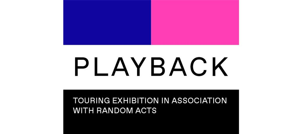 Playback: in association with Random Acts: Image 0