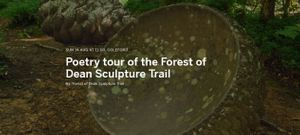 Poetry tour of the Forest of Dean Sculpture Trail