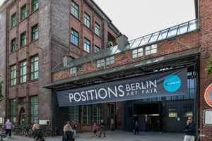POSITIONS Berlin Art Fair at Arena Berlin