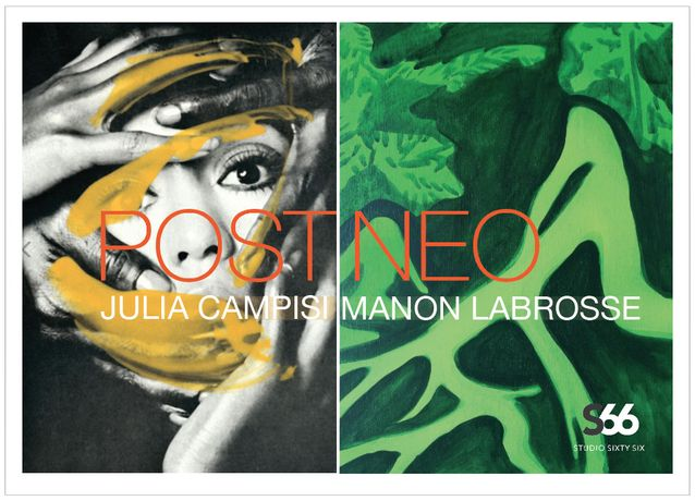 Post Neo: Julia Campisi + Manon Labrosse