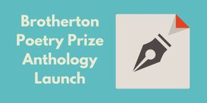 POSTPONED - Brotherton Poetry Prize Anthology – Launch