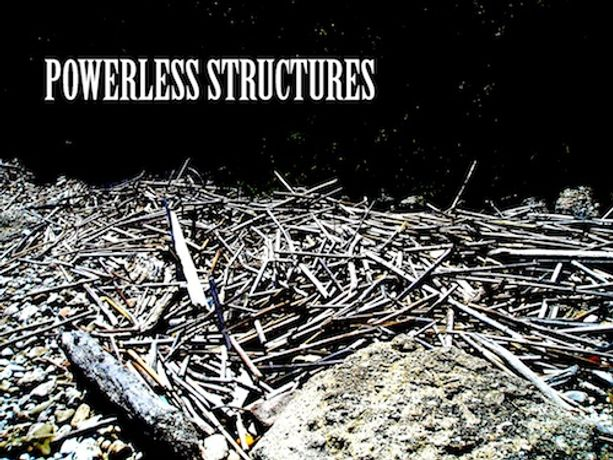 POWERLESS STRUCTURES: Image 0