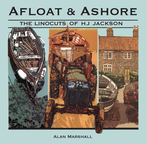 Afloat and Ashore - New book by HJ Jackson