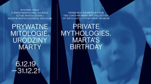 Private Mythologies. Marta's Birthday