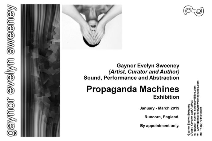 Propaganda Machines (Exhibition):  Gaynor Evelyn Sweeney (Artist, Curator and Author)