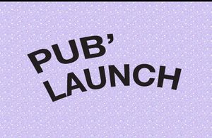 PUB' LAUNCH