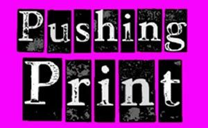 Pushing Print 2012 - Open Submission Print Exhibition