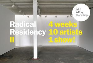 Radical Residency II | End of Residency Show