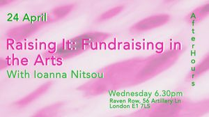 Raising It: Fundraising in the Arts