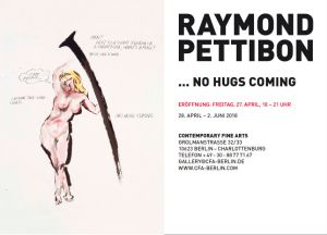 Raymond Pettibon ... No Hugs Coming
