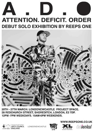 Reeps One presents A D O - Attention Deficit Order - Exhibition at