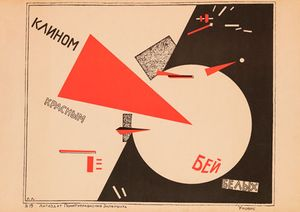 El Lissitzky. Beat the Whites with the Red Wedge, 1920. Ne boltai! Collection.