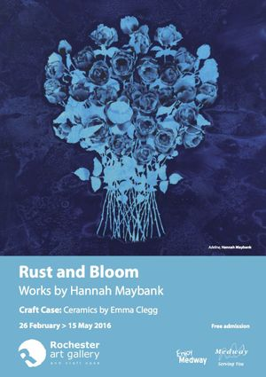 Rust & Bloom – works by Hannah Maybank