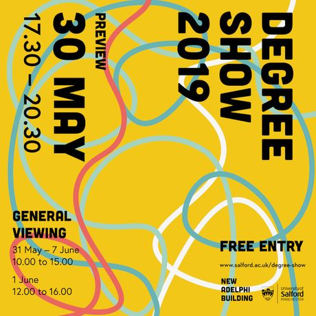 School of Arts and Media: University of Salford Degree Show 2019: Image 0