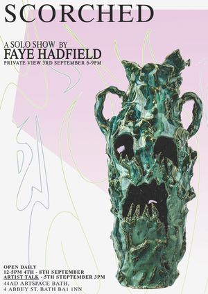 Scorched - A Solo Show by Faye Hadfield