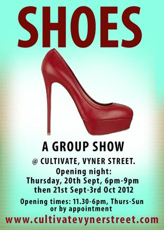 SHOES @ CULTIVATE VYNER STREET, a two week group show.: Image 0