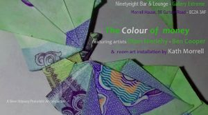 The Colour of money art exhibition