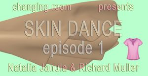 SKIN DANCE episode 1 by Natalia Janula & Richard Müller