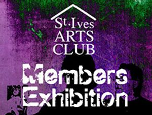 St Ives Arts Club Members Exhibition