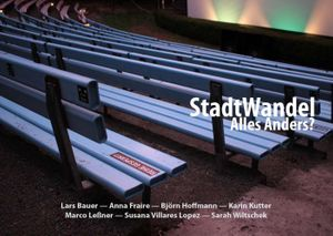 StadtWandel  –  Everything different?