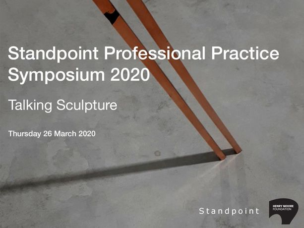 Standpoint Profe ssional Practice Symposium 2020: Talking Sculpture: Image 0