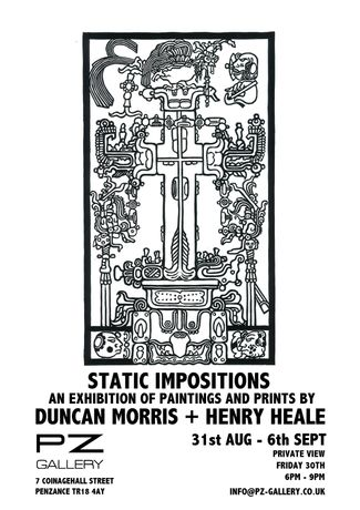 Henry Heale at Static Impositions