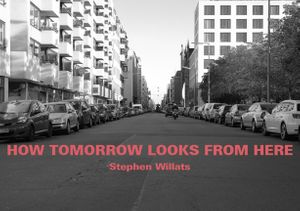 Stephen Willats: How Tomorrow Looks From Here