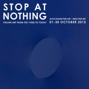 Stop at Nothing: Italian Art from the 1950s to Today