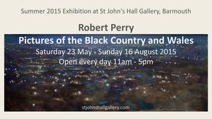 Summer Exhibition: Robert Perry Pictures of the Black Country and Wales
