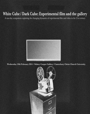 Symposium, White Cube / Dark Cube: Experimental Film and the gallery