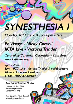 SYNESTHESIA I - : En Visage by Nicky Carvell & IKTA Live featuring Victoria Trinder and collaborators
