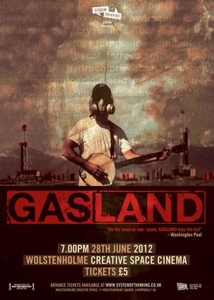 System of Thinking Cinema Presents: GASLAND