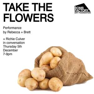 Take The Flowers, Richie Culver In Conversation + Performance by Rebecca and Brett