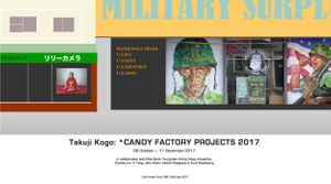 Takuji Kogo: *CANDY FACTORY PROJECTS 2017