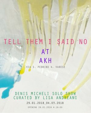 Tell Them I Said No - Denis Micheli