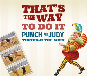 That's the way to do it! Punch and Judy through the ages
