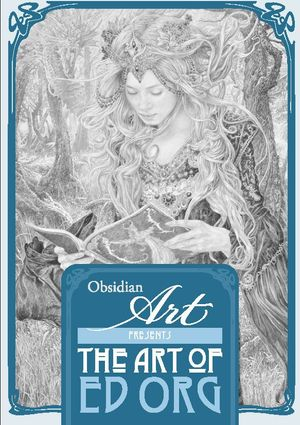 The Art of Ed Org at Obsidian Art