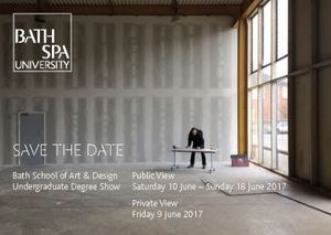 The Bath School of Art and Design Undergraduate Degree Show