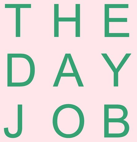 The Day Job: Image 0