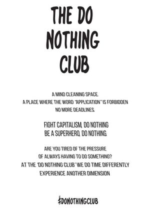The Do Nothing Club