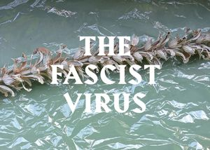 The Facist Virus