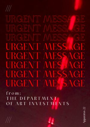 Apparatus 22 , Urgent message from The Department of Art Investments, 2020. Sound work, Suprainfinit voice memos / sound in loop, 11:30 min. Courtesy the Apparatus 22 and Suprainfinit Gallery, Bucharest