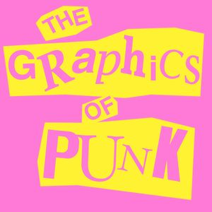 The Graphics of Punk