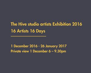 The Hive studio artists Exhibition 2016
