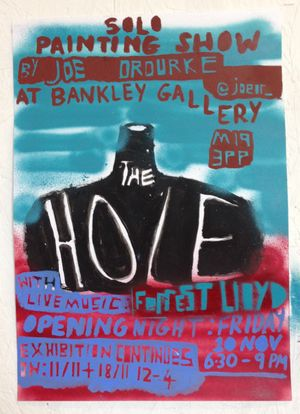 The Hole - a painting solo show by Joseph O'Rourke